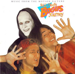 <i>Bill & Teds Bogus Journey: Music from the Motion Picture</i> 1991 soundtrack album by Various Artists