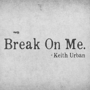 Keith Urban - Break on Me (studio acapella)