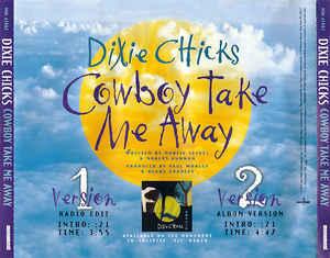Cowboy Take Me Away 1999 single by Dixie Chicks