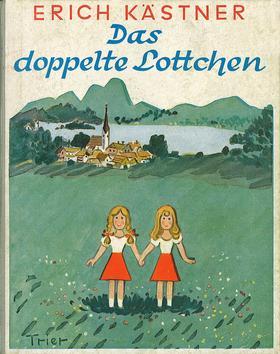 Erich Kästner - Das Doppelte Lottchen