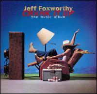 <i>Crank It Up: The Music Album</i> 1996 studio album by Jeff Foxworthy