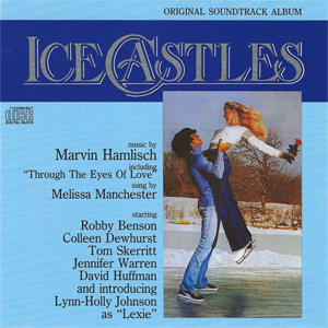 <i>Ice Castles Original Soundtrack Album</i> 1979 soundtrack album by Marvin Hamlisch