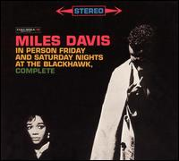 <i>In Person Friday and Saturday Nights at the Blackhawk, Complete</i> 2003 live album by Miles Davis Quintet