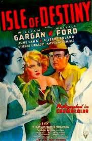 <i>Isle of Destiny</i> 1940 film by Elmer Clifton