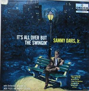 <i>Its All Over but the Swingin</i> 1957 studio album by Sammy Davis, Jr.