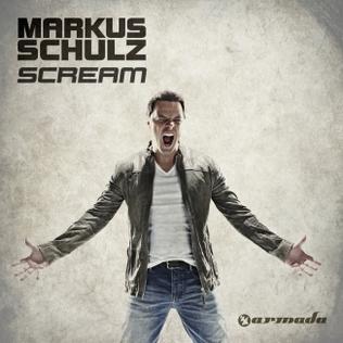 <i>Scream</i> (Markus Schulz album) 2012 studio album by Markus Schulz