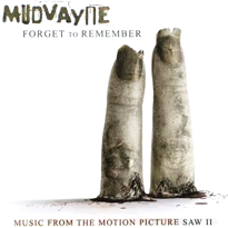 Mudvayne forget to remember saw ii.png