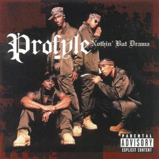 <i>Nothin but Drama</i> 2000 studio album by Profyle