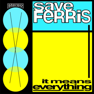 <i>It Means Everything</i> 1997 studio album by Save Ferris