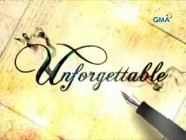 <i>Unforgettable</i> (Philippine TV series) 2013 Philippine television series