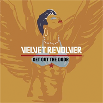 Get Out the Door 2008 single by Velvet Revolver