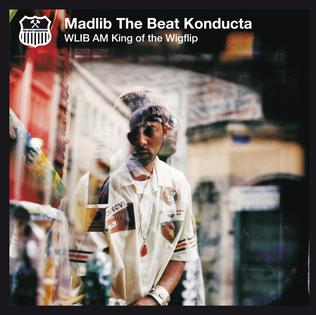 <i>WLIB AM: King of the Wigflip</i> album by Madlib