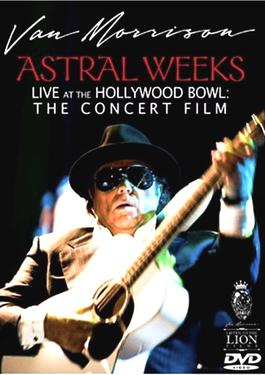 Astral Weeks Live at the Hollywood Bowl: The Concert Film artwork