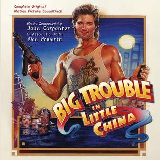 Big Trouble in Little China (soundtrack)
