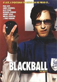 <i>Blackball</i> (film) 2003 British film directed by Mel Smith