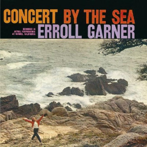 JAZZ -les beaux, grands disques de trio piano basse batterie ConcertByTheSea-ErrolGarner-Cover