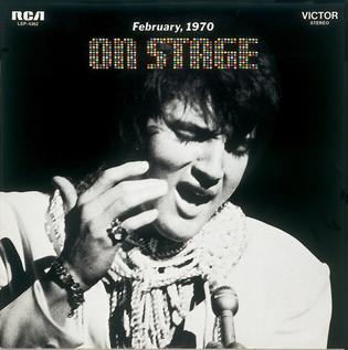 <i>On Stage</i> (Elvis Presley album) 1970 live album by Elvis Presley
