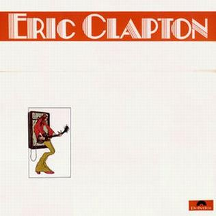 <i>Eric Clapton at His Best</i> 1972 greatest hits album by Eric Clapton