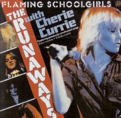 <i>Flaming Schoolgirls</i> 1980 album by The Runaways