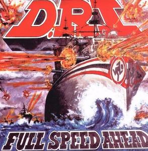 <i>Full Speed Ahead</i> (D.R.I. album) 1995 studio album by D.R.I.