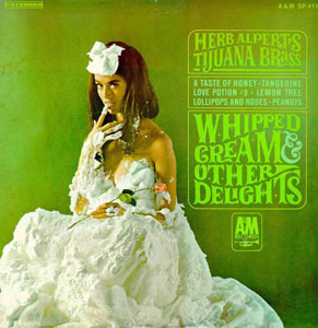 <i>Whipped Cream & Other Delights</i> 1965 studio album by Herb Alperts Tijuana Brass