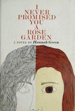 an examination of the novel i never promised you a rose garden by joanne greenberg