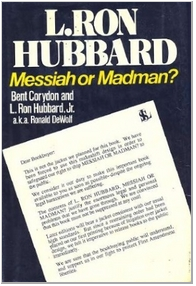 L Ron Hubbard Messiah or Madman 1st Edition.png