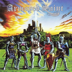 <i>March of the Saint</i> 1984 studio album by Armored Saint