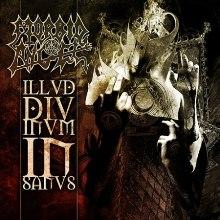 <i>Illud Divinum Insanus</i> album by Morbid Angel