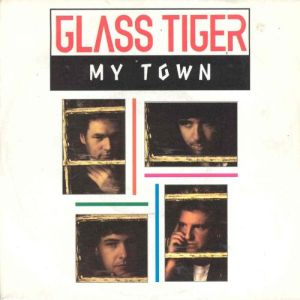 My Town (Glass Tiger song) 1991 single by Glass Tiger
