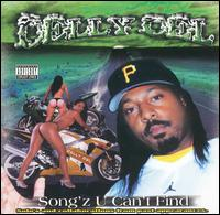 <i>Songz U Cant Find</i> 2002 compilation album by Celly Cel