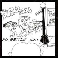 <i>No Gettin Out</i> album by The Ducky Boys