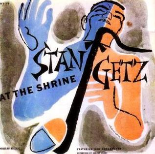 <i>Stan Getz at The Shrine</i> 1955 live album by Stan Getz