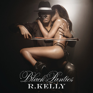 black panties album cover featuring r kelly playing a young woman like a violin