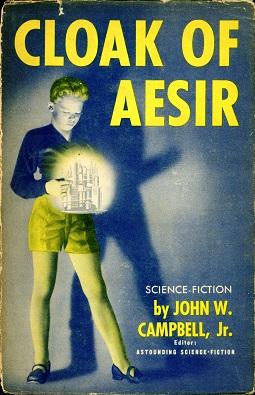 <i>Cloak of Aesir</i> book by John W. Campbell