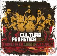<i>Tribute to the Legend: Bob Marley</i> 2007 live album by Cultura Profética