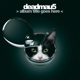 Deadmau5_Album_Title_Goes_Here.jpg