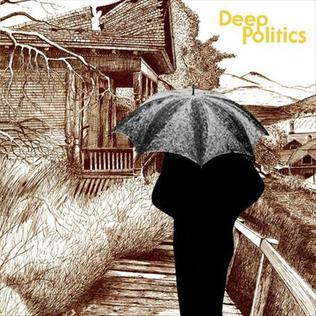 <i>Deep Politics</i> 2011 studio album by Grails