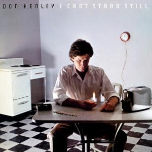 <i>I Cant Stand Still</i> 1982 studio album by Don Henley