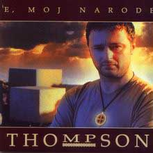 <i>E, moj narode</i> 2002 studio album by Thompson
