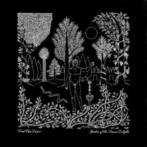 <i>Garden of the Arcane Delights</i> 1984 EP by Dead Can Dance