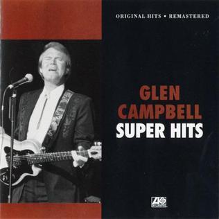 Super Hits Glen Campbell Album Wikipedia