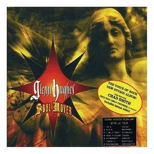 <i>Soul Mover</i> 2005 studio album by Glenn Hughes