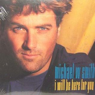 1992 single by Michael W. Smith