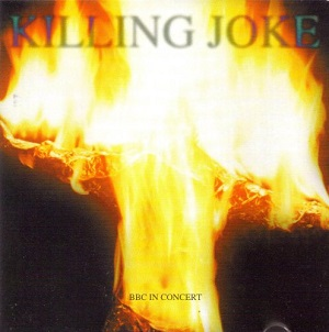 <i>BBC in Concert</i> (Killing Joke album) 1995 live album by Killing Joke