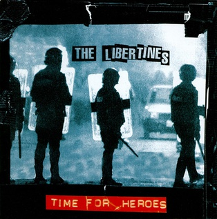 Time for Heroes 2003 single by The Libertines