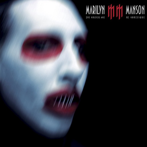 <i>The Golden Age of Grotesque</i> 2003 studio album by Marilyn Manson