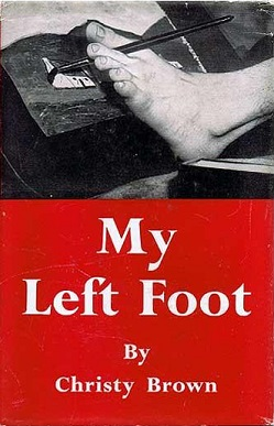 analysis of my left foot Irish writer/artist christy brown, as portrayed in the new film my left foot, had a  rather volatile personality, along with a dry wit he probably.