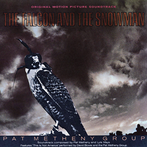 <i>The Falcon and the Snowman</i> (album) 1985 soundtrack album by Pat Metheny Group