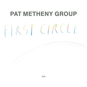 <i>First Circle</i> (album) 1984 studio album by Pat Metheny Group